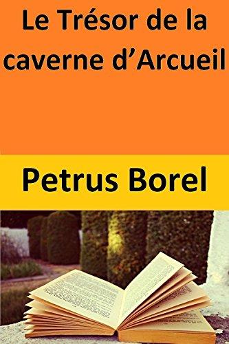 Le Trésor de la caverne d'Arcueil (French Edition)