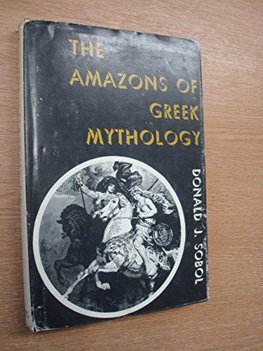 The Amazons of Greek mythology