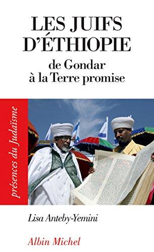 Jødene i Etiopia: Fra Gondar til det lovede land