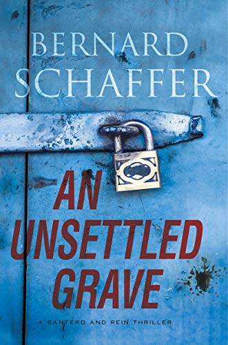 Image of An Unsettled Grave (A Santero and Rein Thriller)
