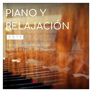 Piano y Relajación 2019: Terapia Relajante de Piano Contra el Estrés y la Ansiedad
