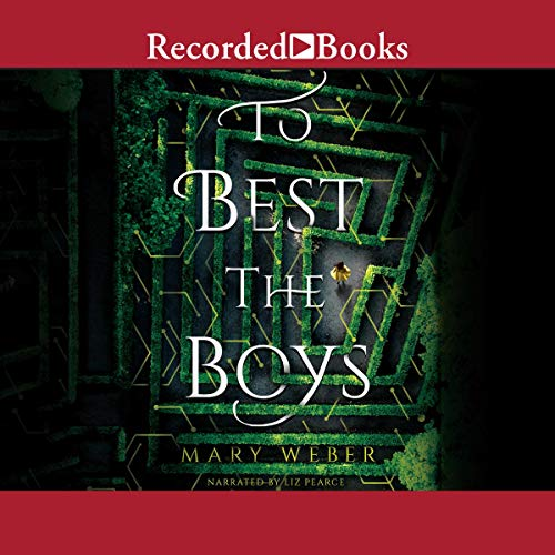 To Best the Boys                   By:                                                                                                                                 Mary Weber                               Narrated by:                                                                                                                                 Liz Pearce                      Length: 9 hrs and 4 mins     Not rated yet     Overall 0.0