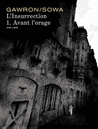 L'insurrection - tome 1 - Avant l'orage - T1/2 (édition spéciale)