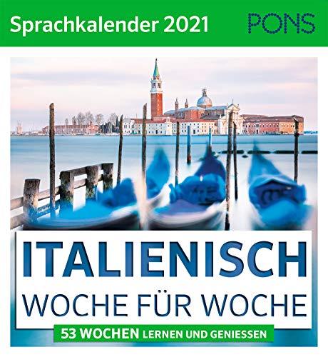 PONS Sprachkalender Italienisch 2021: 53 Wochen lernen und genießen