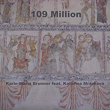 109 Million