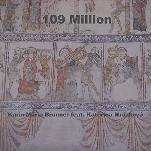 Karin-Maria Brunner feat. Katerina Mufitek Mrazkova & Lynn Lister