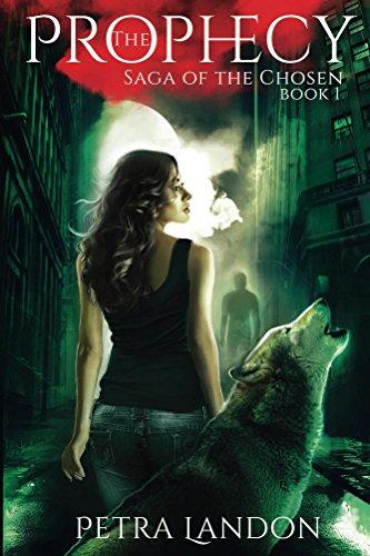 Book: The Prophecy (Saga of the Chosen Book 1) by Petra Landon