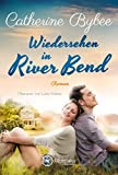 Wiedersehen in River Bend (Happy End in River Bend...