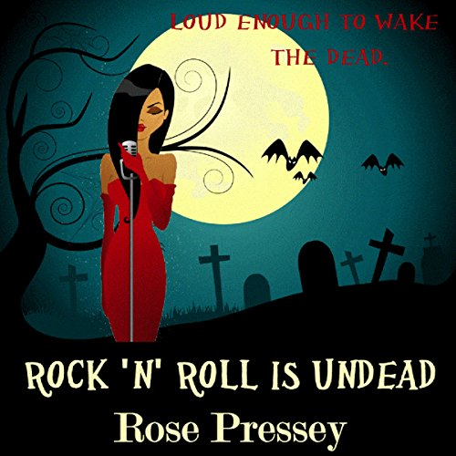 Rock 'n' Roll Is Undead audiobook cover art