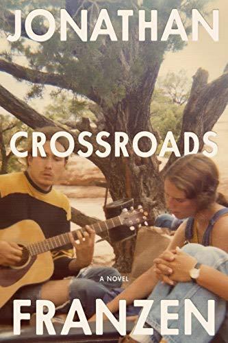 Crossroads: A Novel (A Key to All Mythologies, 1)