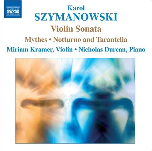 シマノフスキ:ヴァイオリンとピアノのための音楽