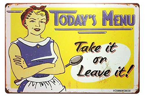 Erlood Today's Menu Take It or Leave It Retro Vintage Kitchen Signs