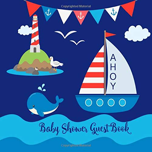 Baby Shower Guest Book Ahoy: Boy Nautical Ocean Sea Blue Navy, Whale, Welcome Baby Cute Sign In Memory Book Keepsake With ...