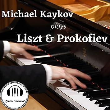 Michael Kaykov plays Liszt and Prokofiev (Unedited Studio Recordings)