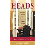Heads: Business Lessons from an Executive Search Pioneer (English Edition)