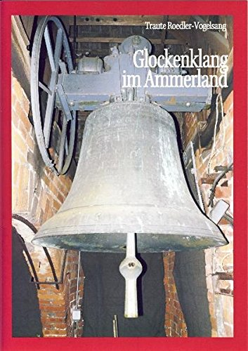 Glockenklang im Ammerland