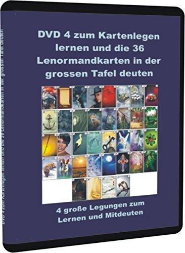 Kartenlegen lernen und die 36 Lenormandkarten in der grossen Tafel deuten DVD 4: 4 große Legungen zum Lernen und Mitdeuten