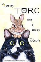 El GATO TORC salva al conejito (Los Cuentos del Gato Torc)