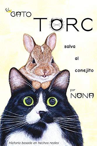 El GATO TORC salva al conejito (1) (Los Cuentos del Gato Torc)