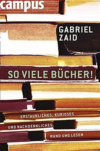 Buchseite und Rezensionen zu 'So viele Bücher' von Gabriel Zaid
