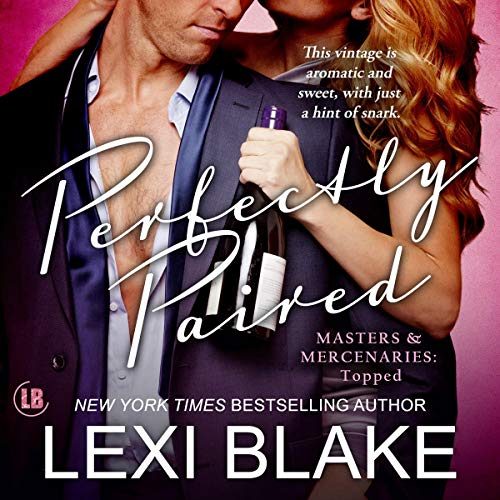 Perfectly Paired: Masters and Mercenaries: Topped, Book 3