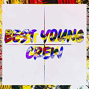 The Best Young Crew