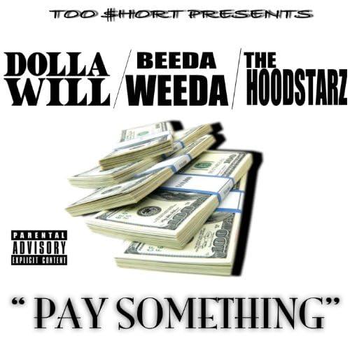 Dolla Will, Beeda Weeda & The Hoodstarz