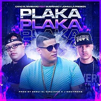 Plaka Plaka (feat. Suspenso & Johna la Presion)