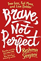 BRAVE, NOT PERFECT (MR EXP)