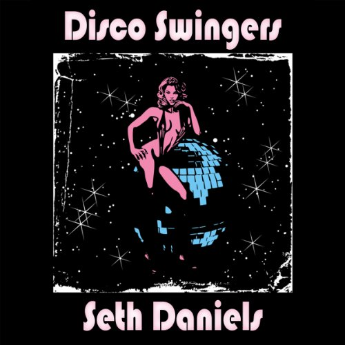 Disco Swingers audiobook cover art