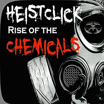 Rise Of The Chemicals (feat. Dirty D) - Single