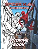 Spider Man Homecoming Coloring Book: Excellent Adult Coloring Books (Gifted Adult Colouring Pages Fun)
