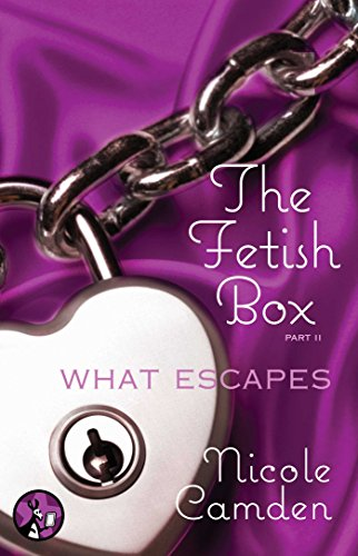 The Fetish Box, Part Two: What Escapes (English Edition)