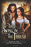 The Song of the Thrush (Tales of the Latter Kingdoms, Band 9)