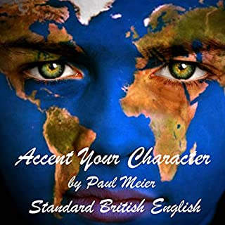 Accent Your Character - Standard British English audiobook cover art