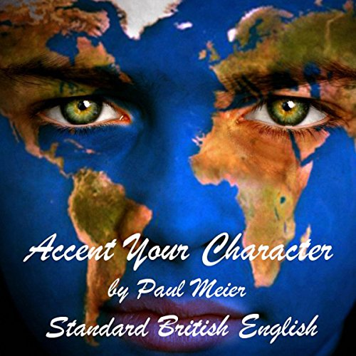 Accent Your Character - Standard British English cover art