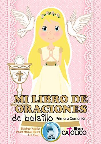 MI LIBRO DE ORACIONES DE BOLSILLO: Primera Comunión
