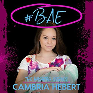 #Bae     Hashtag, Book 8              Written by:                                                                                                                                 Cambria Hebert                               Narrated by:                                                                                                                                 Melissa Moran,                                                                                        Eric Michael Summerer                      Length: 9 hrs and 34 mins     Not rated yet     Overall 0.0