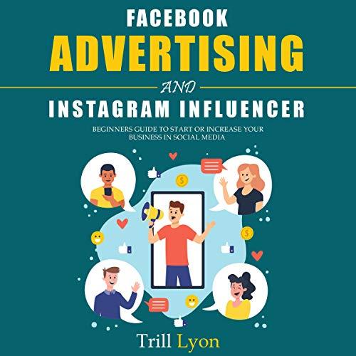 Facebook Advertising and Instagram Influencer Titelbild