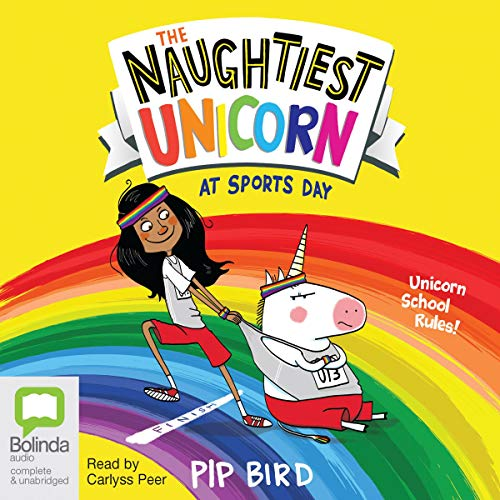 The Naughtiest Unicorn at Sports Day audiobook cover art