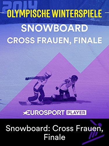 Snowboard: Cross Frauen, Finale
