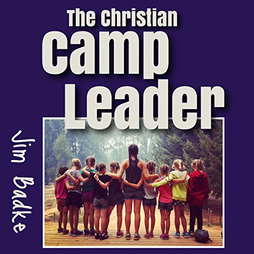 The Christian Camp Leader cover art