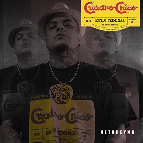 Cuadro Chico [Explicit]
