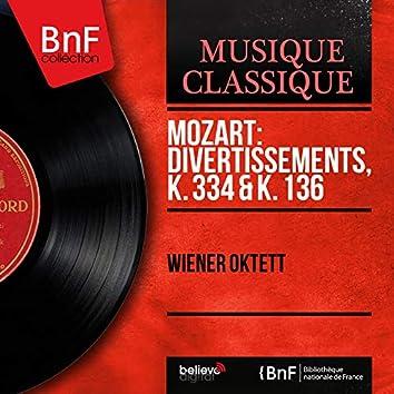 Mozart: Divertissements, K. 334 & K. 136 (Stereo Version)