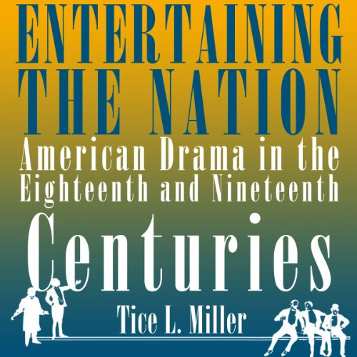 Entertaining the Nation Audiobook By Tice L. Miller cover art