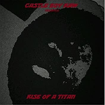 Rise of a Titan