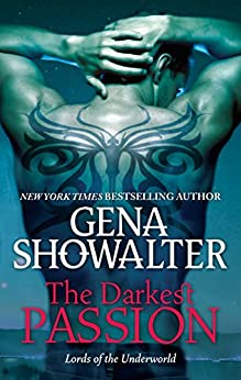 The Darkest Passion (Lords of the Underworld Book 5) by [Gena Showalter]