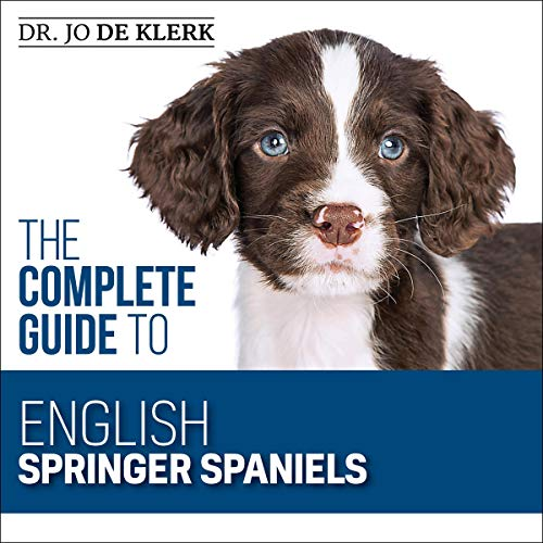 The Complete Guide to English Springer Spaniels cover art