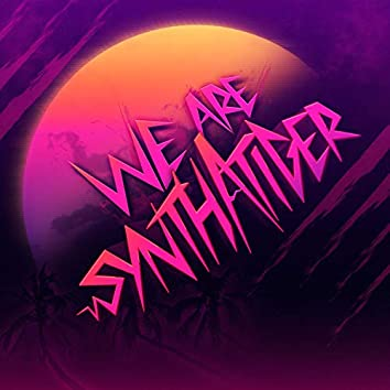 We Are Synthatiger
