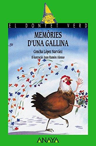 Memòries d'una gallina (LITERATURA INFANTIL (6-11 años) - El Duende Verde (C. Valenciana))